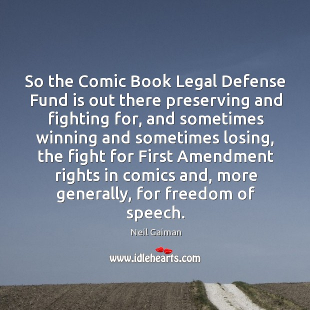Image, So the comic book legal defense fund is out there preserving and fighting for