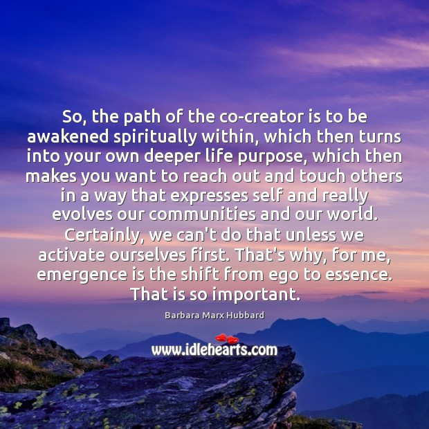 Image, So, the path of the co-creator is to be awakened spiritually within,