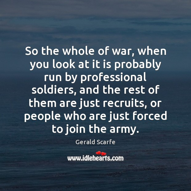 So the whole of war, when you look at it is probably Image