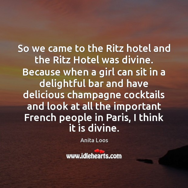 Image, So we came to the Ritz hotel and the Ritz Hotel was