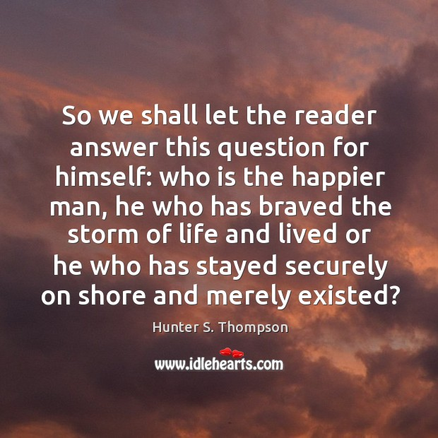 So we shall let the reader answer this question for himself: who Image