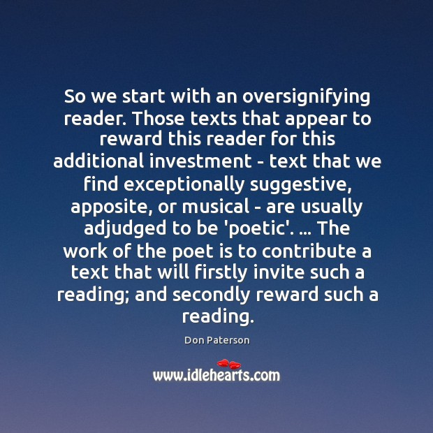 So we start with an oversignifying reader. Those texts that appear to Image