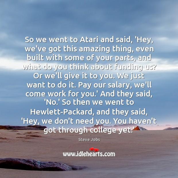 Image, So we went to Atari and said, 'Hey, we've got this amazing