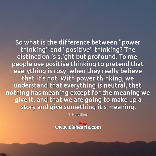 """So what is the difference between """"power thinking"""" and """"positive"""" thinking? The Image"""
