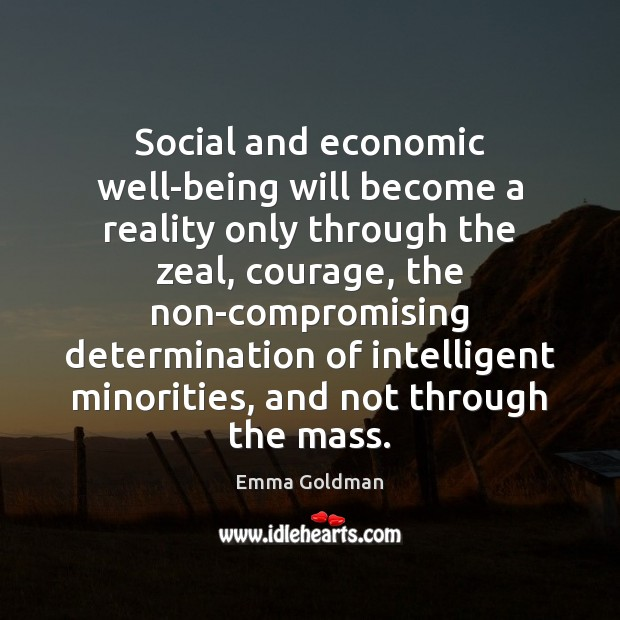 Image, Social and economic well-being will become a reality only through the zeal,