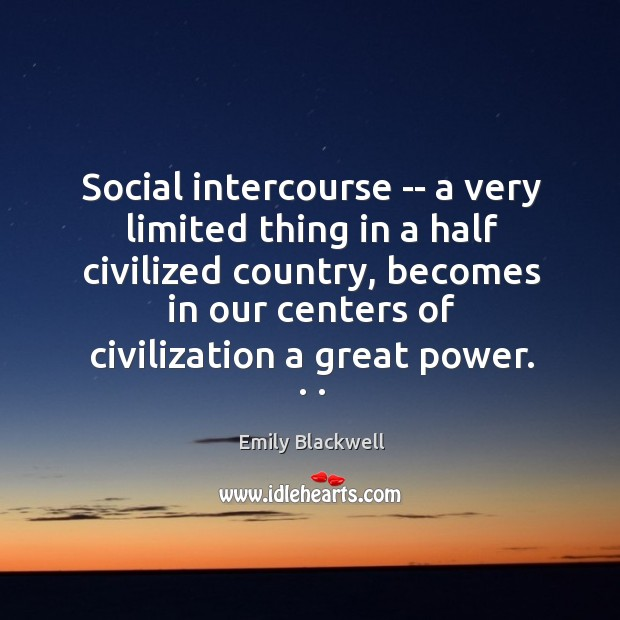 Social intercourse — a very limited thing in a half civilized country, Image