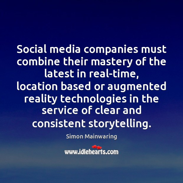 Image, Social media companies must combine their mastery of the latest in real-time,