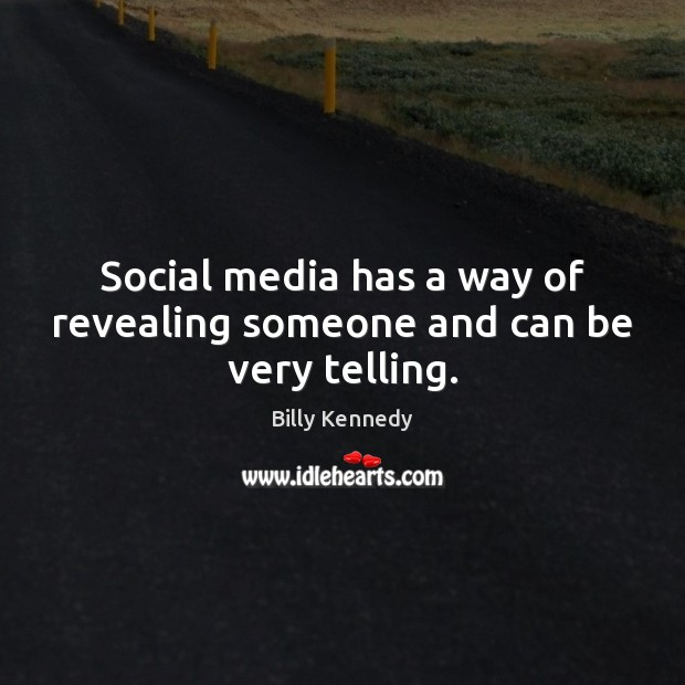 Image, Social media has a way of revealing someone and can be very telling.