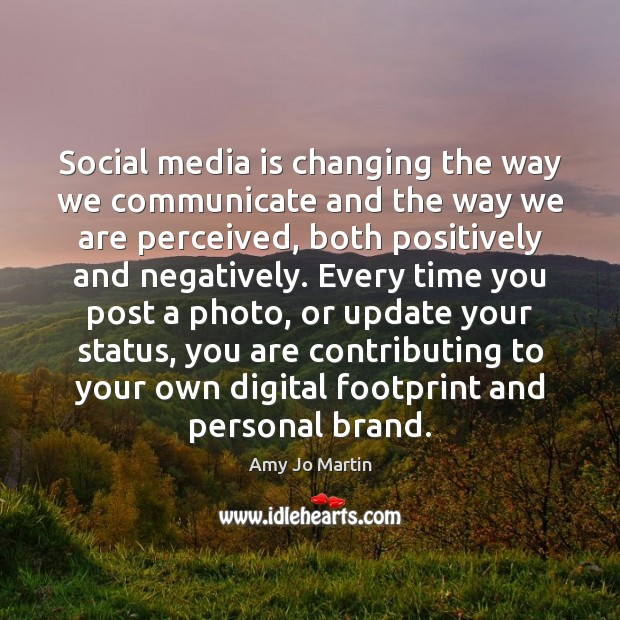 Image, Social media is changing the way we communicate and the way we