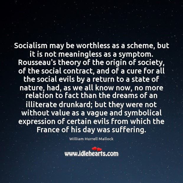 Socialism may be worthless as a scheme, but it is not meaningless Image