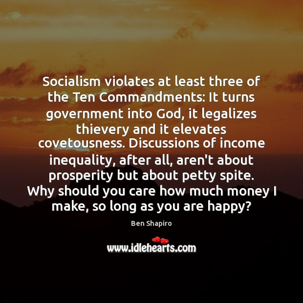 Image, Socialism violates at least three of the Ten Commandments: It turns government