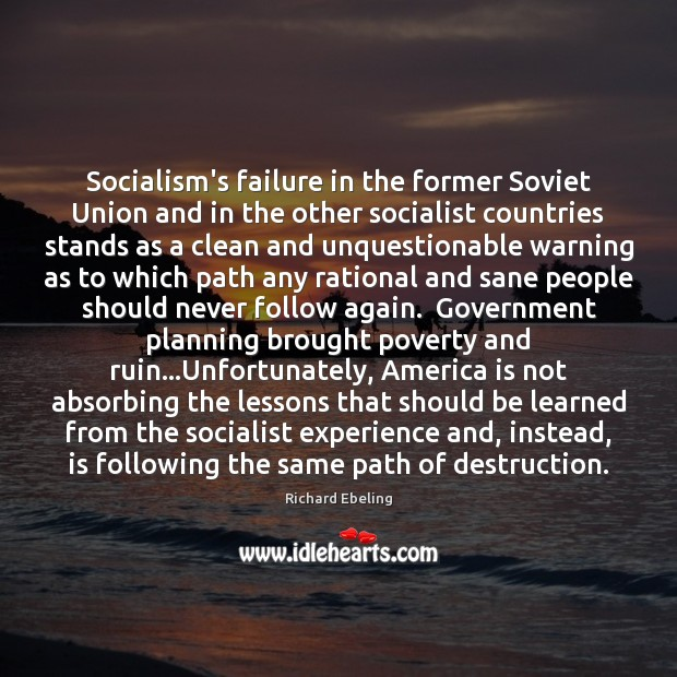 Image, Socialism's failure in the former Soviet Union and in the other socialist