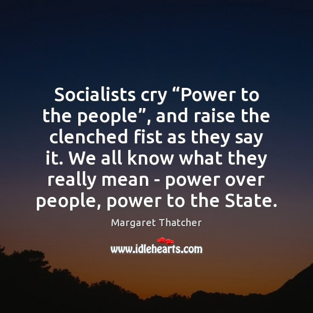 """Socialists cry """"Power to the people"""", and raise the clenched fist as Image"""