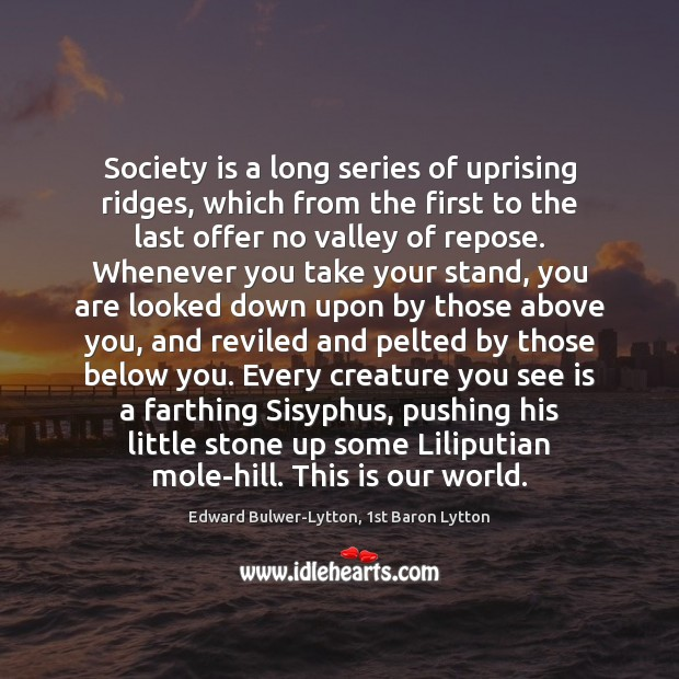 Image, Society is a long series of uprising ridges, which from the first