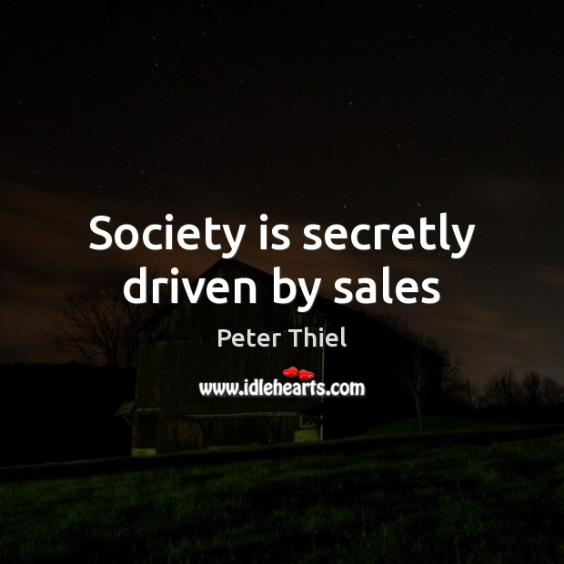 Picture Quote by Peter Thiel