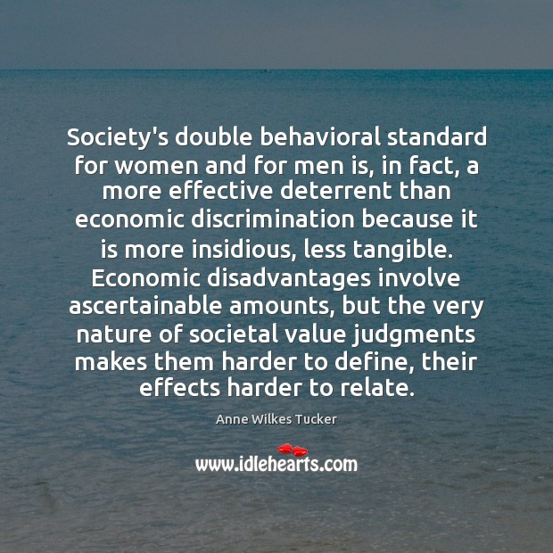 Image, Society's double behavioral standard for women and for men is, in fact,