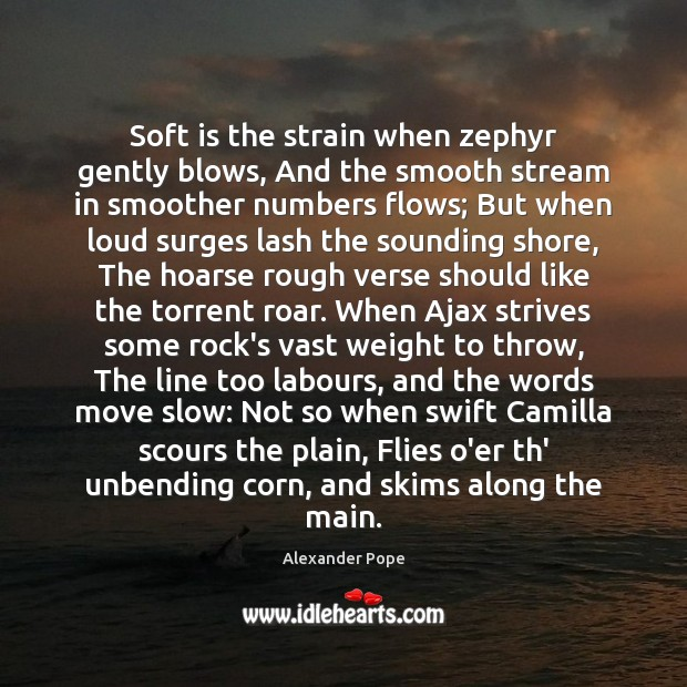 Image, Soft is the strain when zephyr gently blows, And the smooth stream