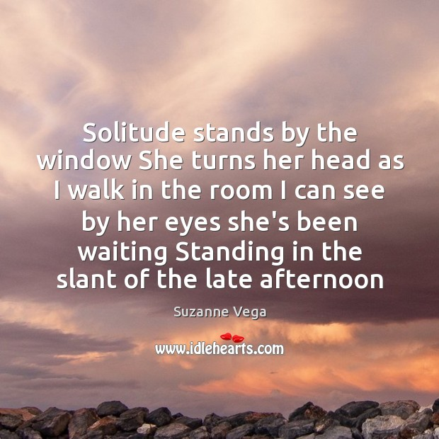 Image, Solitude stands by the window She turns her head as I walk
