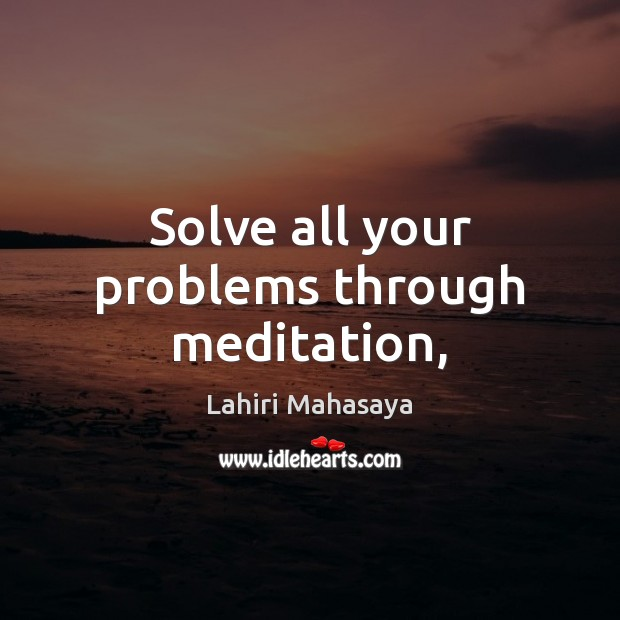 Solve all your problems through meditation, Image