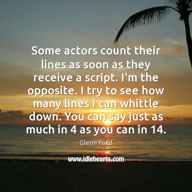 Some actors count their lines as soon as they receive a script. Image