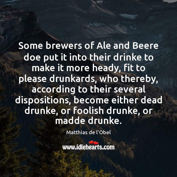 Image, Some brewers of Ale and Beere doe put it into their drinke