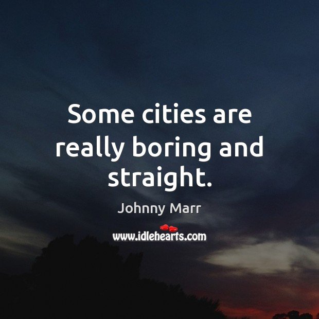 Some cities are really boring and straight. Image