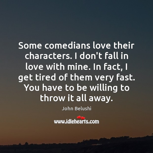 Picture Quote by John Belushi