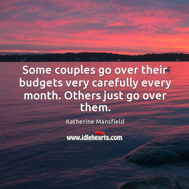 Image, Some couples go over their budgets very carefully every month. Others just go over them.