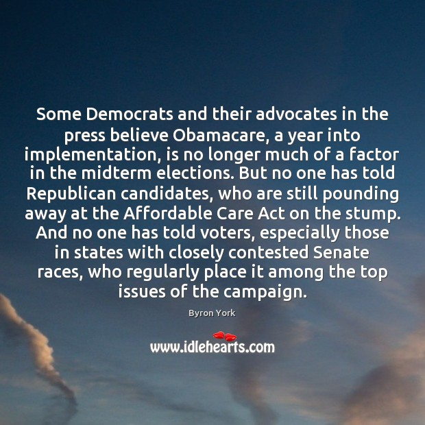 Some Democrats and their advocates in the press believe Obamacare, a year Image
