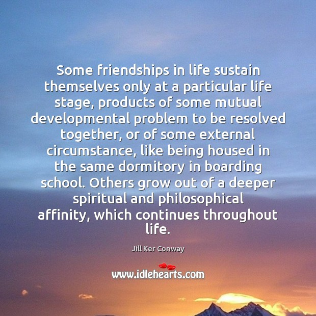 Some friendships in life sustain themselves only at a particular life stage, Image
