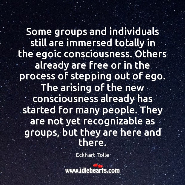 Some groups and individuals still are immersed totally in the egoic consciousness. Image