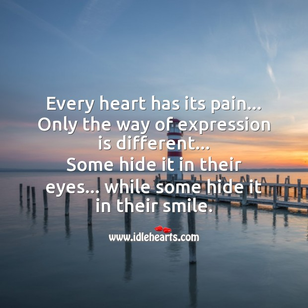 Some hide pain in their smile. Sad Messages Image