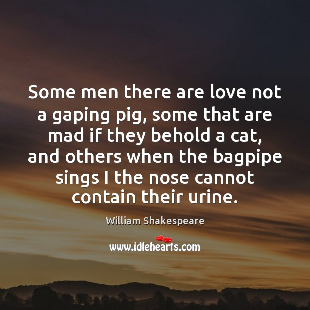 Image, Some men there are love not a gaping pig, some that are