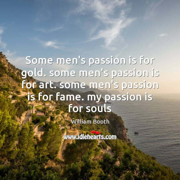 Some men's passion is for gold. some men's passion is for art. Image