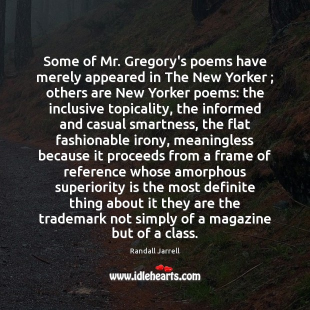 Some of Mr. Gregory's poems have merely appeared in The New Yorker ; Image