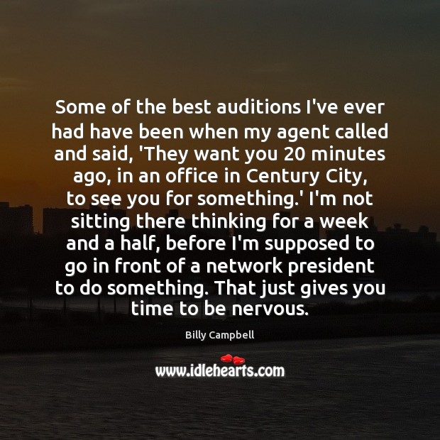 Image, Some of the best auditions I've ever had have been when my