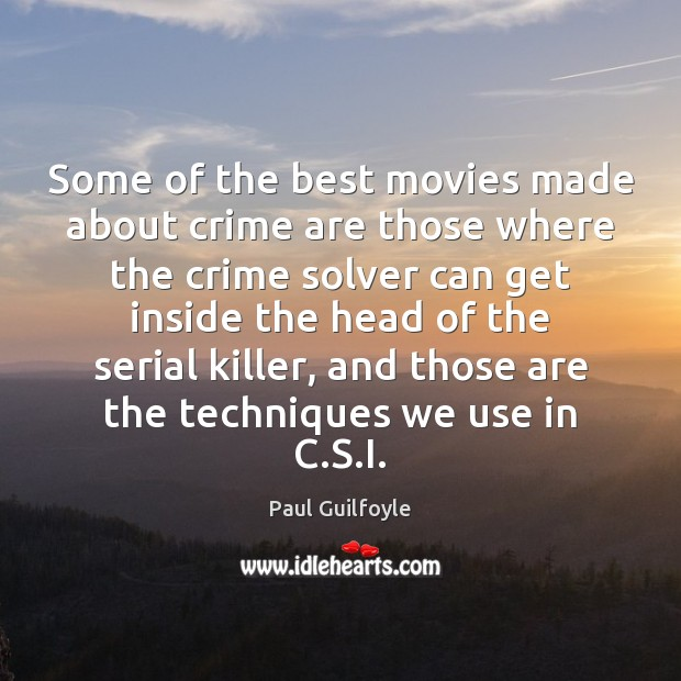 Some of the best movies made about crime are those where the Image