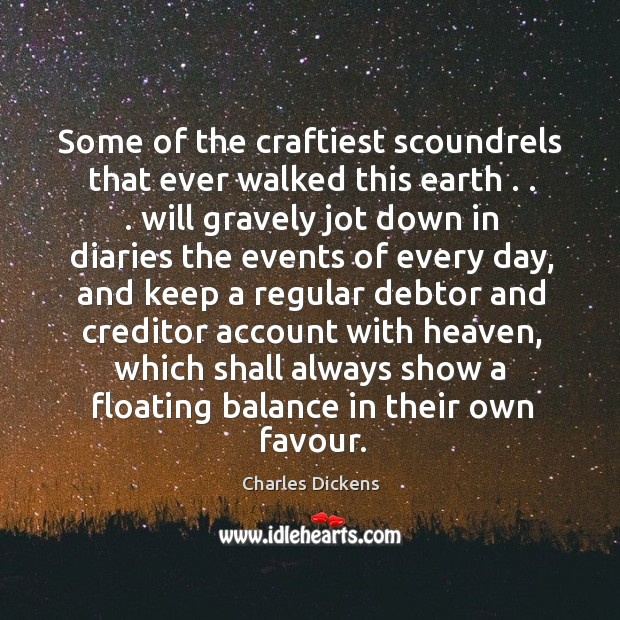 Some of the craftiest scoundrels that ever walked this earth . . . will gravely Image