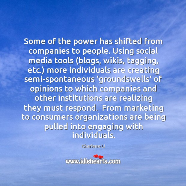 Image, Some of the power has shifted from companies to people. Using social