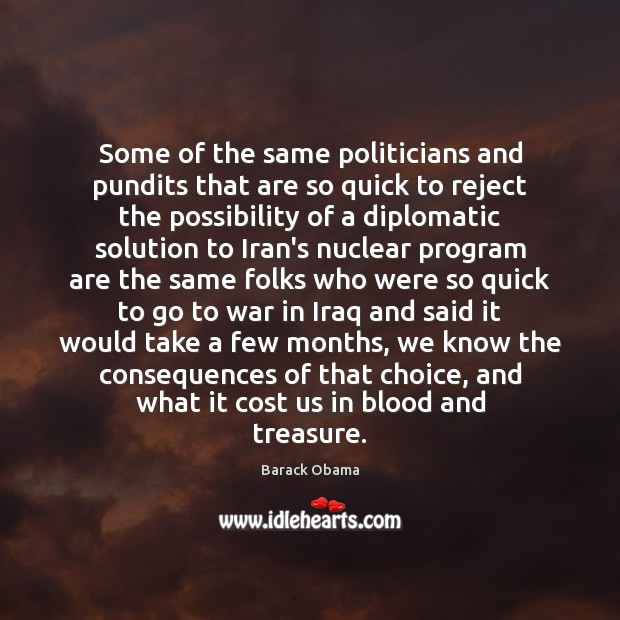 Some of the same politicians and pundits that are so quick to Image