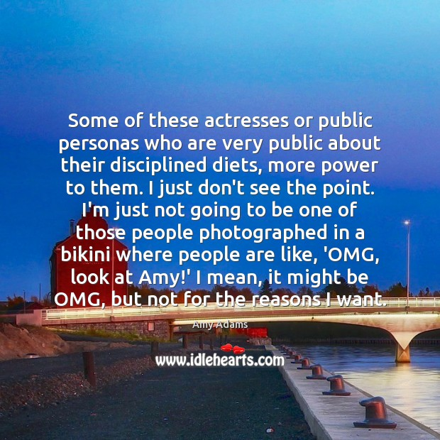 Some of these actresses or public personas who are very public about Image