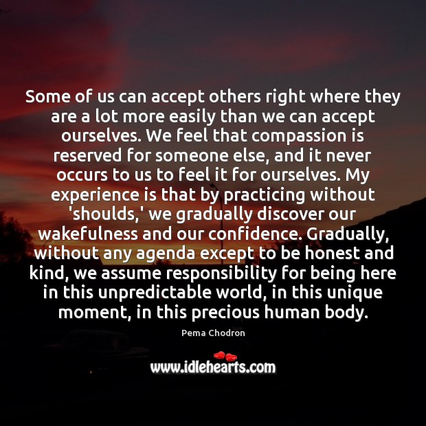 Some of us can accept others right where they are a lot Experience Quotes Image