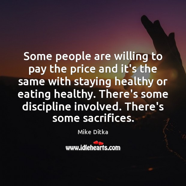 Image, Some people are willing to pay the price and it's the same