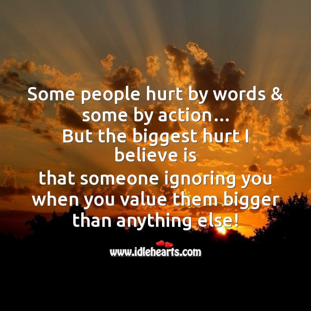 Some people hurt by words & some by action… Sad Messages Image