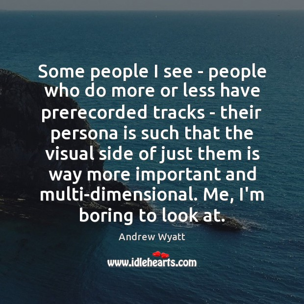 Some people I see – people who do more or less have Image