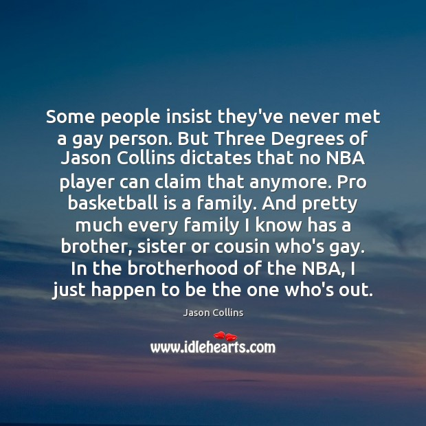 Some people insist they've never met a gay person. But Three Degrees Image