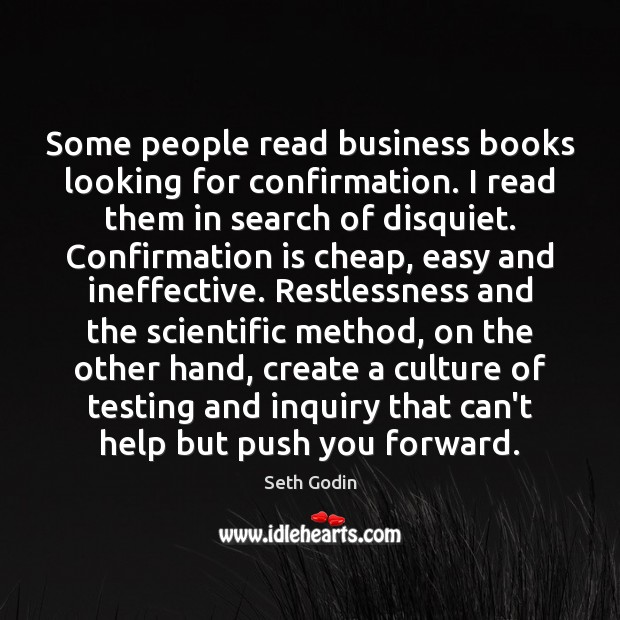 Some people read business books looking for confirmation. I read them in Image