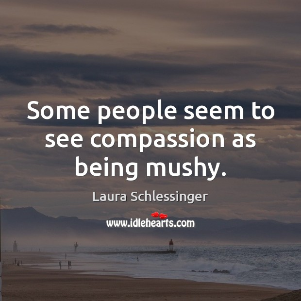 Picture Quote by Laura Schlessinger