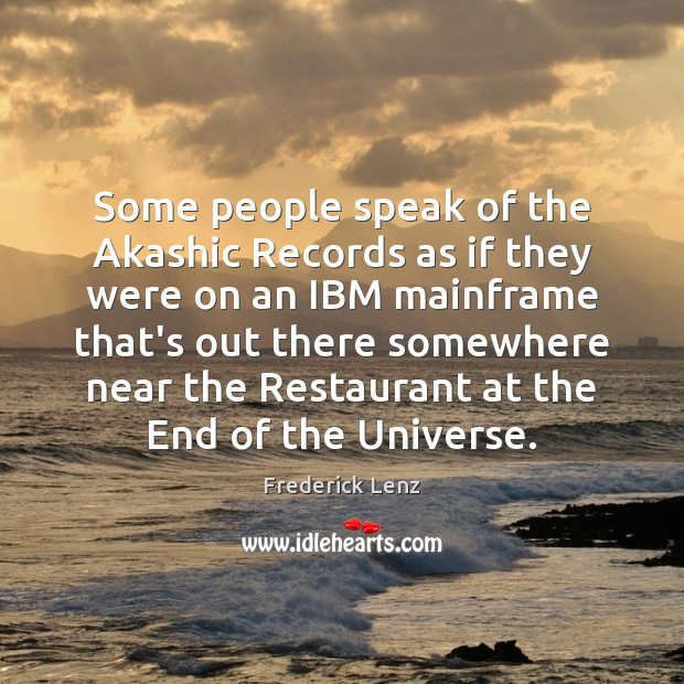 Some people speak of the Akashic Records as if they were on Image