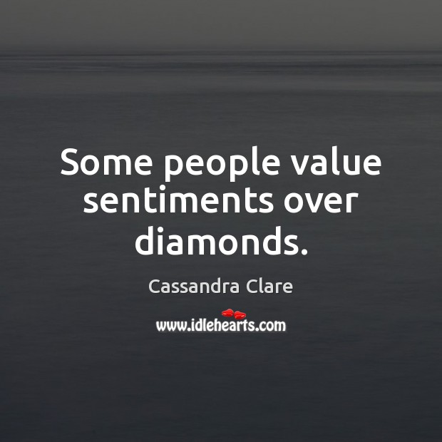Image, Some people value sentiments over diamonds.